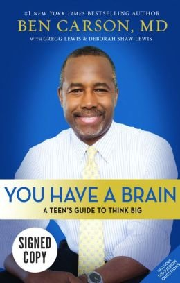 9780310623717: You Have a Brain: A Teen's Guide To T.H.I.N.K B.I.G (Signed Autographed Edition)