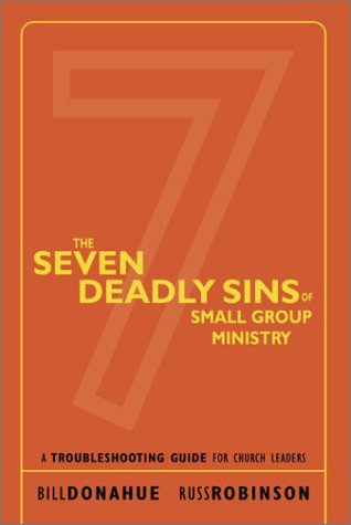 Seven Deadly Sins of Small Group Ministry 5 Pack (0310643813) by Bill Donahue; Russ Robinson
