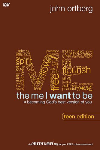 The Me I Want to Be, Teen Edition Curriculum Kit: Becoming God's Best Version of You: John ...