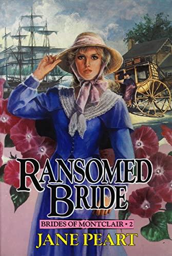 9780310669616: Ransomed Bride (Brides of Montclair, Book 2)