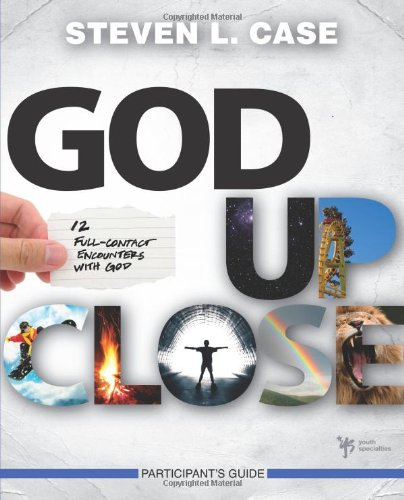 9780310670445: God Up Close Participant's Guide: 12 Full-Contact Encounters with God (Youth Specialties (Paperback))