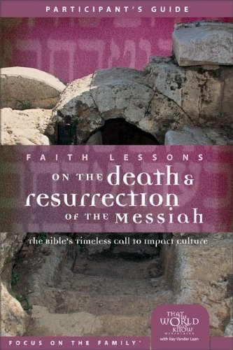 9780310678991: Faith Lessons on the Death and Resurrection of the Messiah (Church Vol 4) Participant's Guide