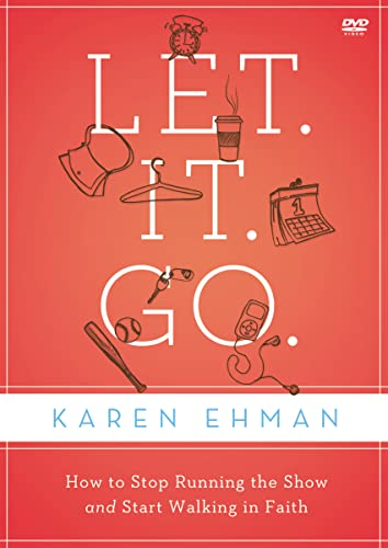 9780310684534: Let. It. Go. Video Study: How to Stop Running the Show and Start Walking in Faith