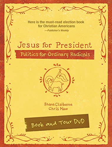 9780310687511: Jesus for President: Politics for Ordinary Radicals