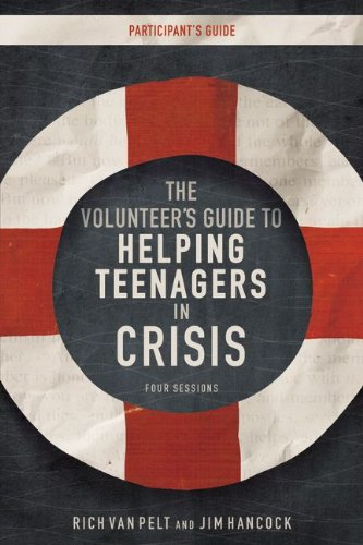 9780310687610: The Volunteer's Guide to Helping Teenagers in Crisis Participant's Guide with DVD