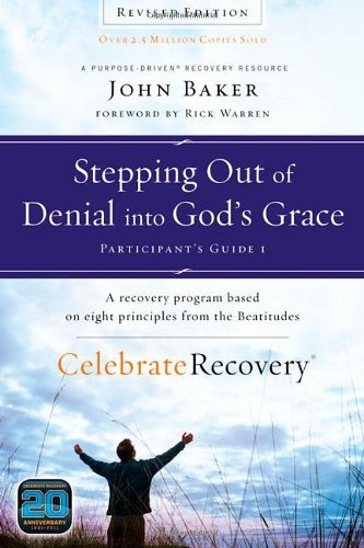 9780310689614: Stepping Out of Denial into God's Grace Participant's Guide 1: A Recovery Program Based on Eight Principles from the Beatitudes (Celebrate Recovery)