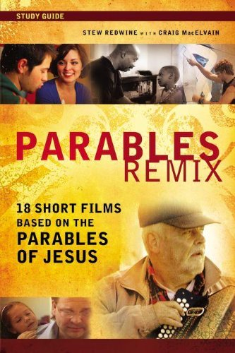 9780310692379: Parables Remix Study Guide: 18 Short Films Based on the Parables of Jesus