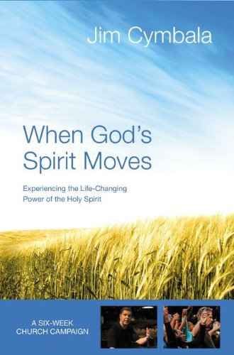 9780310692935: When God's Spirit Moves Curriculum Kit: Experiencing the Life-Changing Power of the Holy Spirit