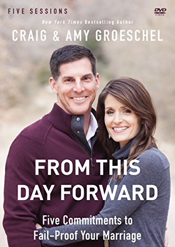 9780310697206: From This Day Forward: Five Commitments to Fail-Proof Your Marriage