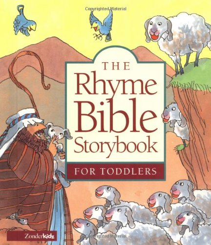 9780310700784: The Rhyme Bible Storybook for Toddlers