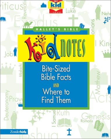 Halley's Bible Kidnotes (0310701171) by Henry H. Halley; Jean E. Syswerda