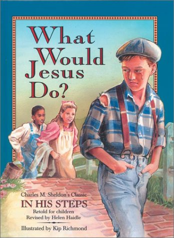 9780310701491: What Would Jesus Do?