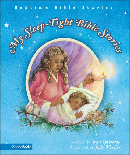 9780310701743: My Sleep-Tight Bible Stories