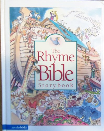 9780310701972: The Rhyme Bible Storybook