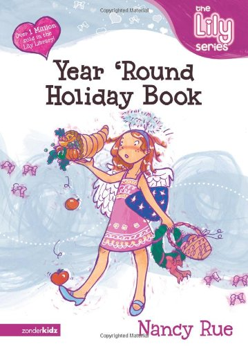 9780310702566: The Year `Round Holiday Book (Young Women of Faith Library, Book 9)