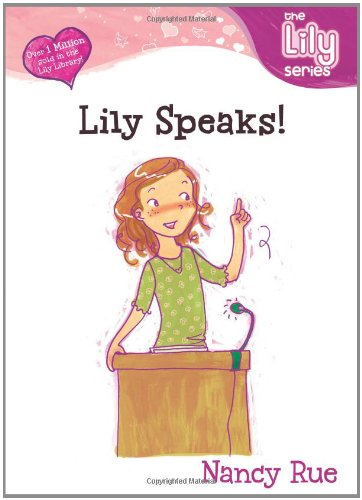 9780310702627: Lily Speaks! (Young Women of Faith: Lily Series, Book 10)