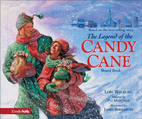 Legend of the Candy Cane Board Book, The: Walburg, Lori