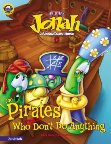 9780310704607: Jonah and the Pirates Who (Usually) Don't Do Anything