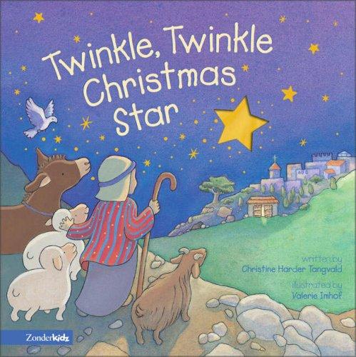 9780310705703: Twinkle, Twinkle Christmas Star