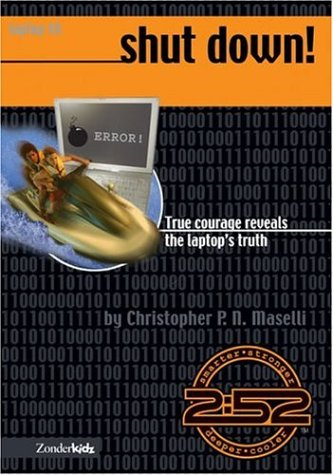 9780310706670: Shut Down: True Courage Reveals the Laptop's Truth, Book 8