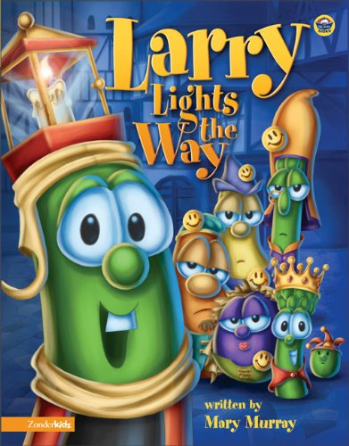 9780310706748: Larry Lights the Way (Big Idea Books / VeggieTales)