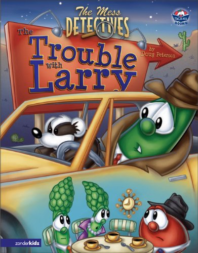 Mess Detectives: The: The Trouble with Larry: Doug Peterson; Illustrator-Big