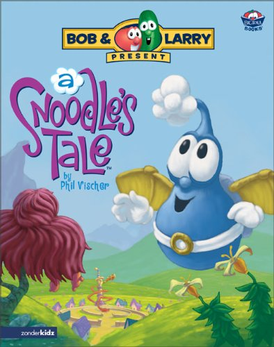 A Snoodle's Tale (Big Idea Books): Vischer, Phil