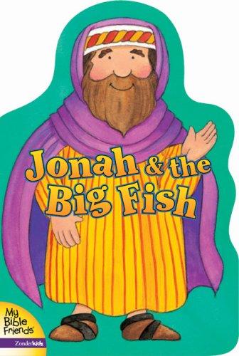 Jonah and the Big Fish (My Bible: Davidson, Alice Joyce