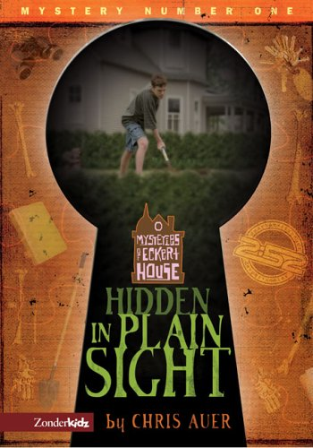 Hidden in Plain Sight (Mysteries of Eckert: Auer, Chris