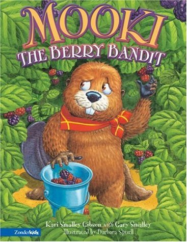 Mooki the Berry Bandit: Gibson, Kari Smalley