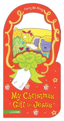 9780310709381: My Christmas Gift to Jesus SEA (Carry Me Along)