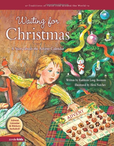 9780310710158: Waiting for Christmas: A Story About the Advent Calendar (Traditions of Faith from Around the World) (Traditions of Faith from Around the World S.)