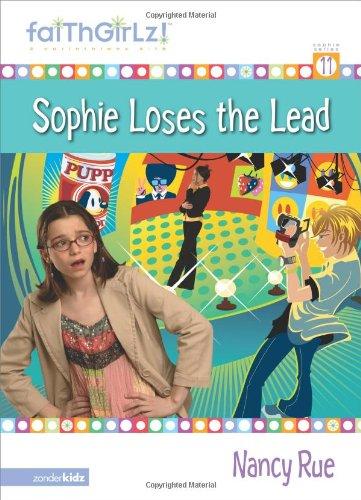 9780310710264: Sophie Loses the Lead (Faithgirlz!)