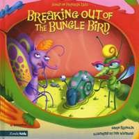 9780310711308: Breaking Out of the Bungle Bird