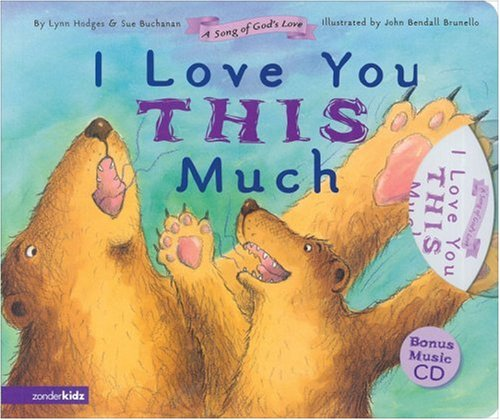 9780310711353: I Love You This Much Board Book (A Song of God's Love)