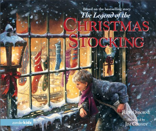 9780310711575: The Legend of the Christmas Stocking: An Inspirational Story of a Wish Come True