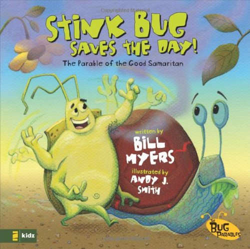 9780310712190: Stink Bug Saves the Day!: The Parable of the Good Samaritan (The Bug Parables)