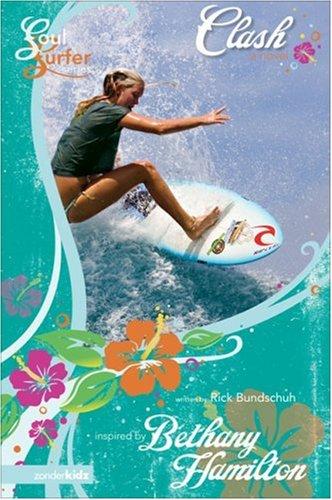 9780310712220: Clash: A Novel (Soul Surfer Series)