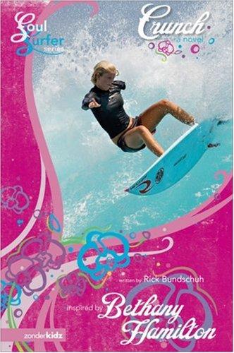 9780310712251: Crunch: A Novel (Soul Surfer Series)
