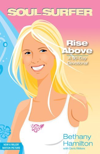 9780310712268: Rise Above: A 90- Day Devotional (Soul Surfer Series)