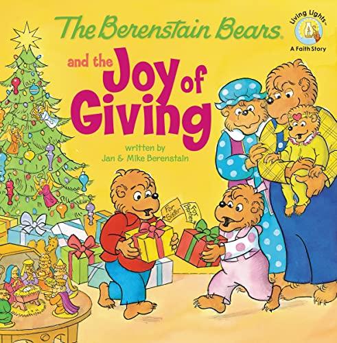The Berenstain Bears and the Joy of: Berenstain, Jan; Berenstain,