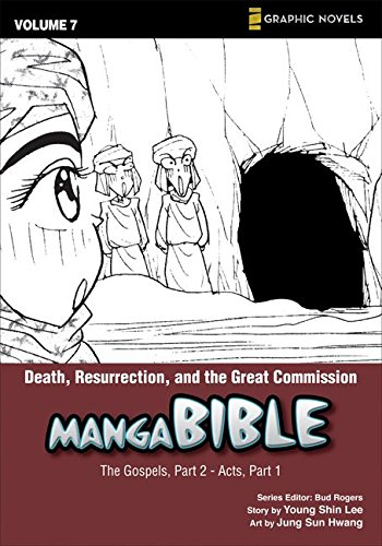 9780310712930: Manga Bible, Vol. 7: Death, Resurrection, and the Great Commission (The Gospel, Part 2; Acts, Part 1)