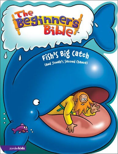9780310713395: The Beginner's Bible - Fish's Big Catch (and Jonah's Second Chance) (Beginner's Bible, The)