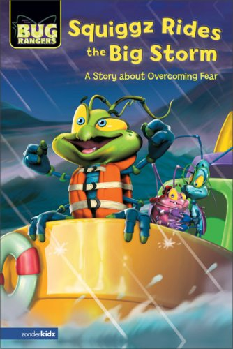 9780310713845: Squiggz Rides the Big Storm: A Story about Overcoming Fear (Bug Rangers)