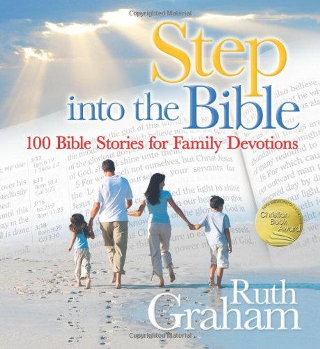 9780310714101: Step into the Bible: 100 Bible Stories for Family Devotions