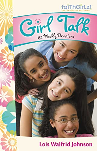 9780310714491: Girl Talk: 52 Weekly Devotions (Faithgirlz!)