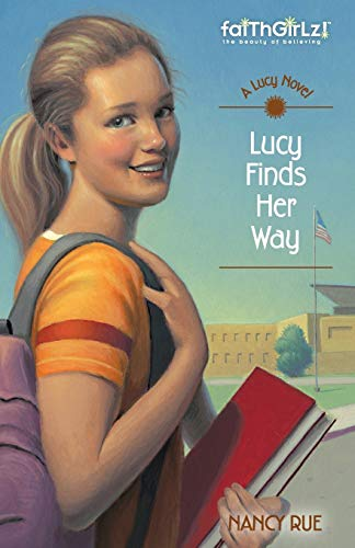 9780310714538: Lucy Finds Her Way (Faithgirlz! / A Lucy Novel)