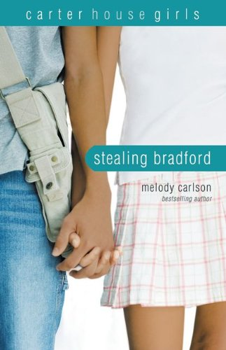 9780310714897: Stealing Bradford (Carter House Girls, Book 2)