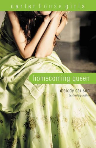9780310714903: Homecoming Queen (Carter House Girls, Book 3)