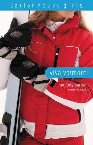9780310714910: Viva Vermont! (Carter House Girls, Book 4)